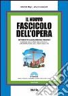 Il nuovo fascicolo dell'opera. Con CD-ROM libro