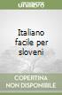 Italiano facile per sloveni