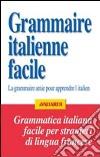 Grammatica italiana facile per francesi