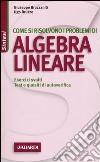 Come si risolvono i problemi di algebra lineare