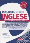 Dizionario inglese. Inglese-italiano, italiano-inglese libro