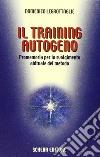Il training autogeno. Promemoria per lo svolgimento abituale del metodo libro