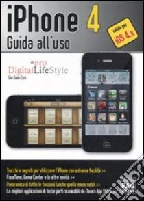 IPhone 4. Guida all'uso libro di Zurli G. Guido