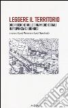 Leggere il territorio. Due ricerche sulle dinamiche sociali in provincia di Brindisi libro