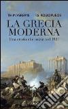 La Grecia moderna. Una storia che inizia nel 1821