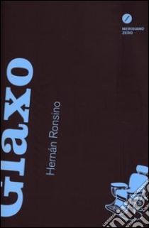 Glaxo libro di Ronsino Hernàn
