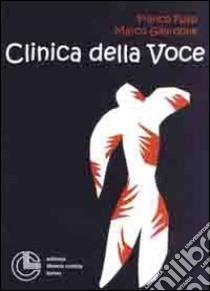 Clinica della voce libro di Fussi Franco - Gilardone Marco