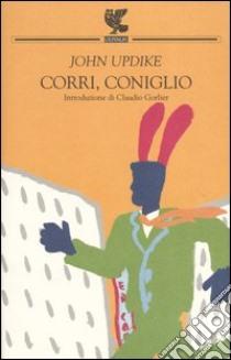 Corri, coniglio libro di Updike John