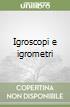Igroscopi e igrometri