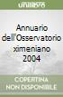Annuario dell'Osservatorio ximeniano 2004