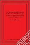 Le trasformazioni delle élites in età tardoantica. Atti del convegno internazionale di Perugia, 15-16 marzo 2004 libro