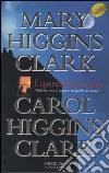 L'appuntamento mancato libro di Higgins Clark Mary - Higgins Clark Carol
