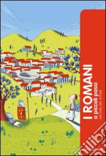I romani a piccoli passi libro di Dars Eric - Teyssier Eric