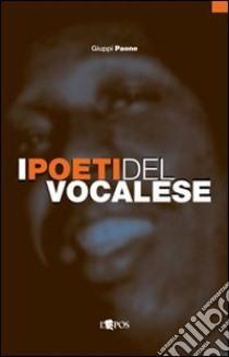 I Poeti del vocalese libro di Paone Giuppi