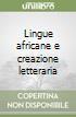 Lingue africane e creazione letteraria