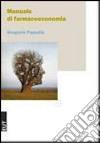 Manuale di farmacoeconomia