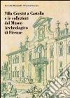 Villa Corsini a Castello e le collezioni del Museo archeologico di Firenze libro