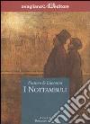 I nottambuli libro