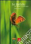 Le farfalle dell'Italia nordorientale. Guida al riconoscimento libro