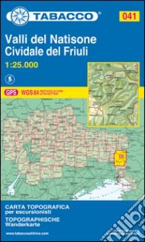 Valli del Natisone. Cividale del Friuli 1:25.000 libro