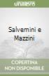 Salvemini e Mazzini libro