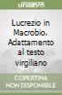 Lucrezio in Macrobio. Adattamento al testo virgiliano libro