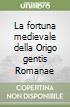 La fortuna medievale della Origo gentis Romanae libro