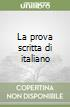 La prova scritta di italiano libro