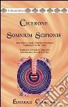 Somnium Scipionis. Versione interlineare. Testo latino a fronte