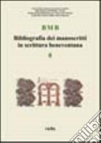 BMB. Bibliografia dei manoscritti in scrittura beneventana (8) libro