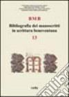 Bibliografia dei manoscritti in scrittura beneventana (13)