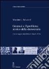 Gramsci e il problema storico della democrazia. Ediz. illustrata libro
