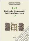 BMB. Bibliografia dei manoscritti in scrittura beneventana (17) libro