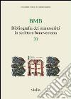 BMB. Bibliografia dei manoscritti in scrittura beneventana (20) libro