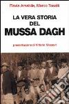 La vera storia del Mussa Dagh libro