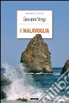 I Malavoglia. Ediz. integrale libro