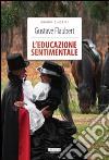 L'educazione sentimentale. Ediz. integrale libro di Flaubert Gustave