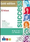 Success. Student pack with live book. Con CD Audio. Con CD-ROM. Per le Scuole superiori libro