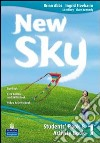New sky live. Student book-Activity book-Sky reader-Livebook-CD Audio. Per la Scuola media (2) libro