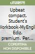 UPBEAT COMPACT ED.PREMIUM SINGLE VOL. + CART + AB libro