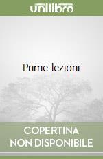 Prime lezioni libro di Raimondi Ezio