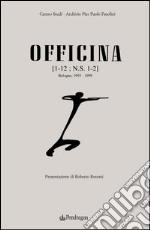 Officina (rist. anast. 1955-1959) libro