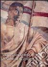 Luce e disegno negli affreschi di Andrea del Castagno. Ediz. illustrata libro