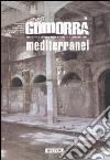 Gomorra. Territori e culture della metropoli contemporanea. Vol. 10: Mediterranei libro