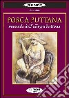 Porca puttana. Manuale dell'allegra battona