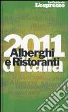 Alberghi e ristoranti d'Italia 2011 libro
