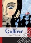 La storia di Gulliver raccontata da Jonathan Coe libro