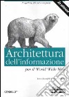 Architettura dell'informazione per il World Wide Web libro