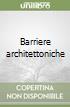 Barriere architettoniche libro