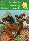 Il tesoro degli aztechi libro
